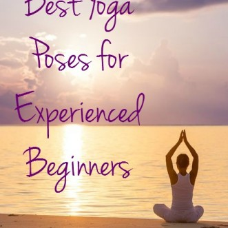 Best yoga poses for experienced beginners. Have you been practicing for a few months and are ready to add some more advanced poses to your practice? Try these!