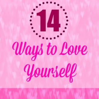 14 ways to love yourself: Fourteen easy ways that you can improve your health and well being.