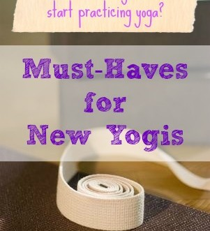 Must-Haves for New Yogis: The things you definitely need, the things you might need, and the things you don't need right now.