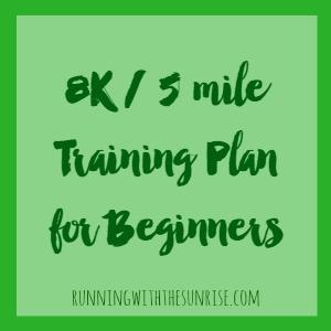 Easy 8k & 5 mile training plan for beginners