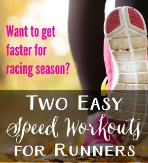 Looking to get faster for racing season? Check out these easy speed workouts for runners! They're great for both new and experienced runners!