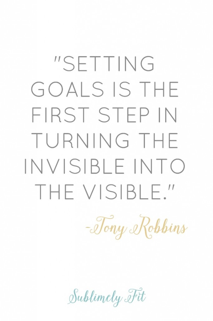 """Motivational Quote: """"Setting goals is the first step in turning the invisible into the visible."""""""