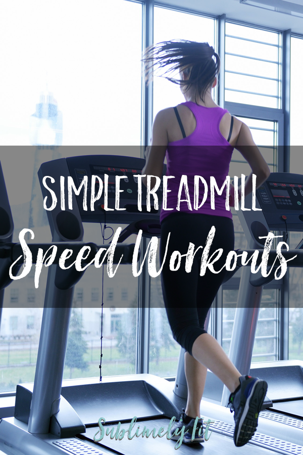 Easy treadmill speed workouts to help you get faster when you can't or don't want to run outdoors.