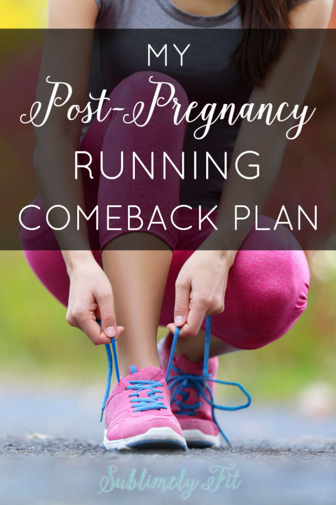 My Post-Pregnancy Running Comeback Plan - The 8 week plan I'll be following to ease back into running after pregnancy, written by a certified running coach.