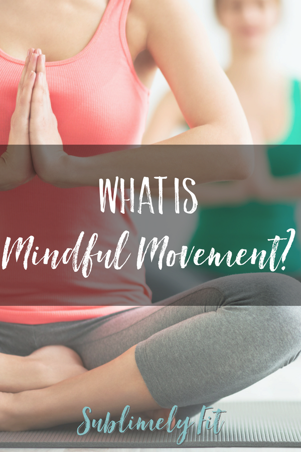 You've probably heard about mindfulness and how it helps relieve stress. But what is mindful movement, and how can it help you if you struggle to let go?