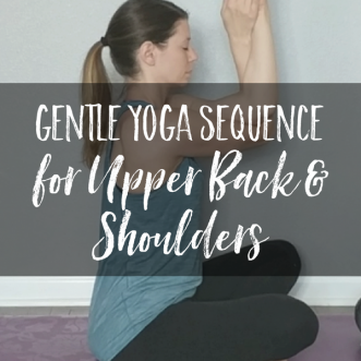 Are your upper back and shoulders tight from working at a computer all day? Try this Gentle Yoga Sequence for Upper Back and Shoulders!